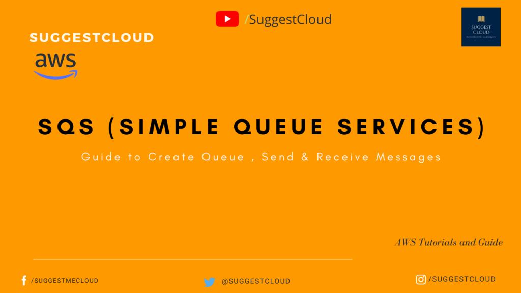 SQS (Simple Queue Services)