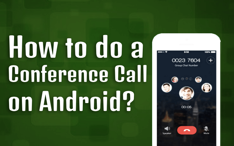 How to Conference Call On Android Suggestion Buddy