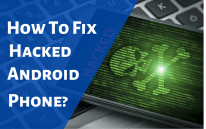 How To Fix Hacked Android Phone Suggestion Buddy