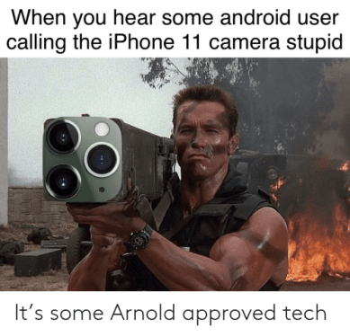 Android user said iphone camera bad suggestion buddy