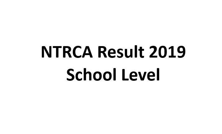 School Level NTRCA Result 2019