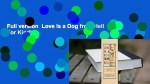 【犬猫動物動画まとめ】Full version  Love Is a Dog from Hell  For Kindle
