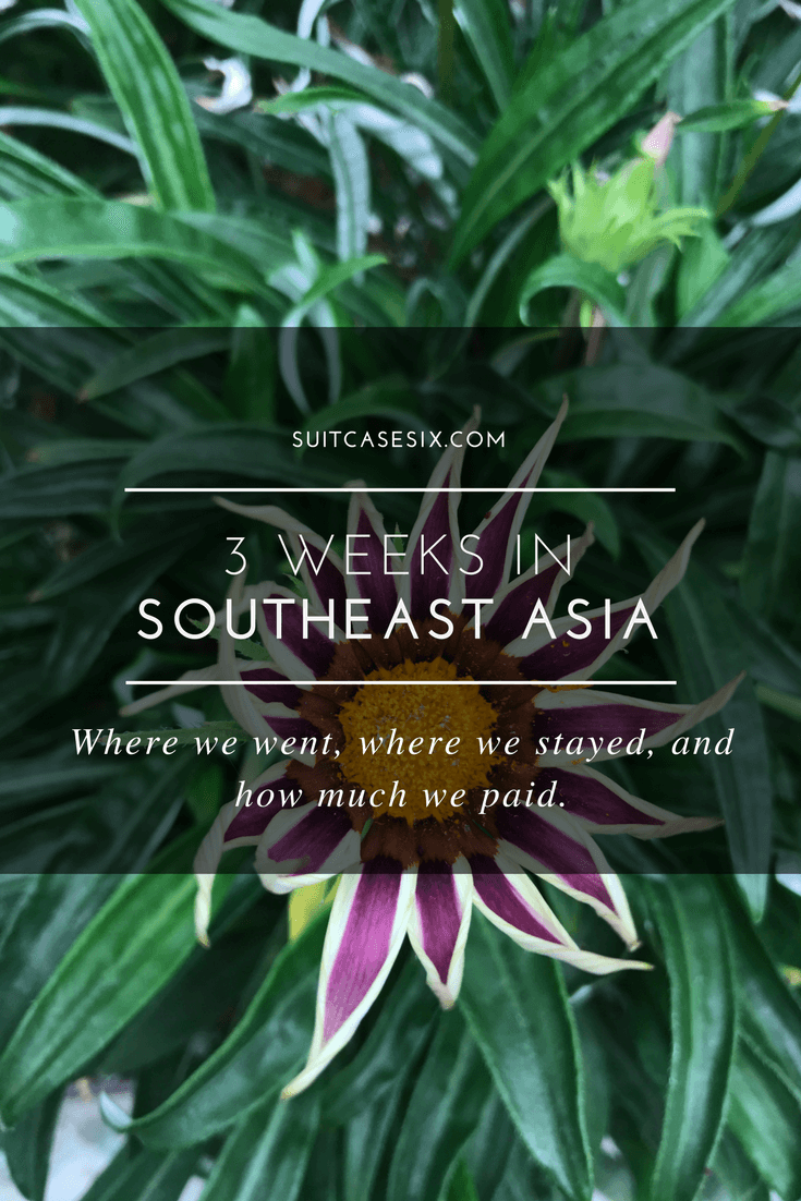Suitcase Six ITINERARY-PINS-2 Three Weeks in Southeast Asia: Our Itinerary