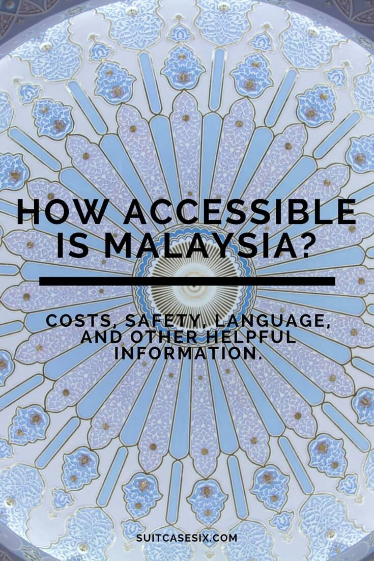 Suitcase Six Malaysia-accessibility-pin How Accessible Is Malaysia?
