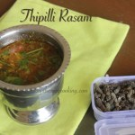 Thipilli Rasam/Long Pepper Rasam