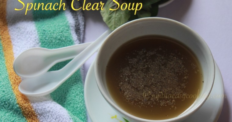 Spinach Clear Soup/Mulaikeerai Soup/முளைகீரை சூப்