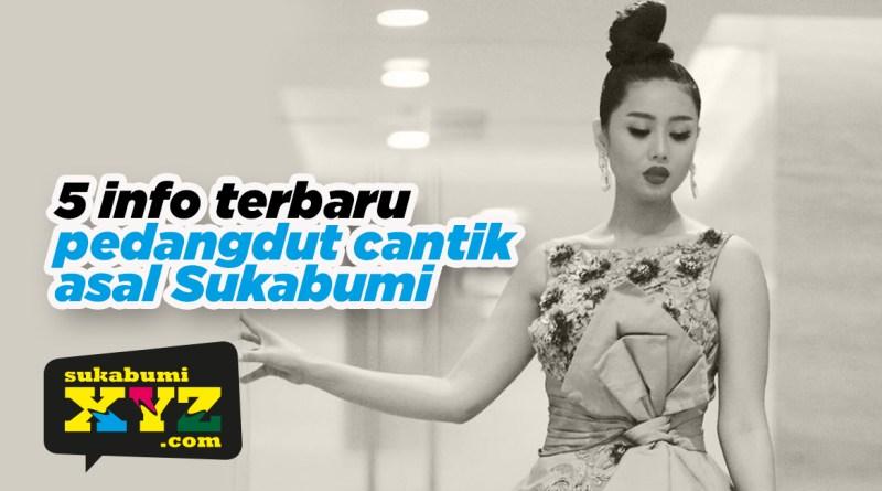 Ngasih nomor WA salah ke Vicky hingga dilamar Nassar, 5 info pedangdut cantik asal Sukabumi