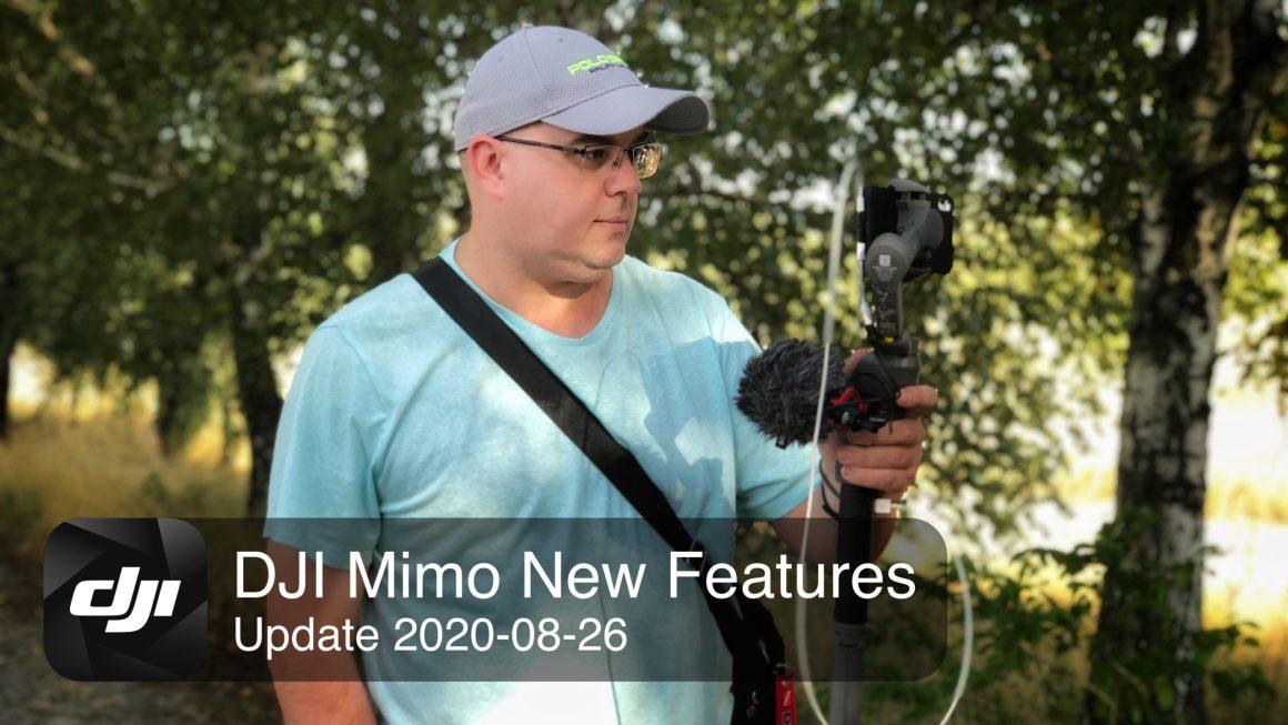 DJI Mimo Update 2020-08-26