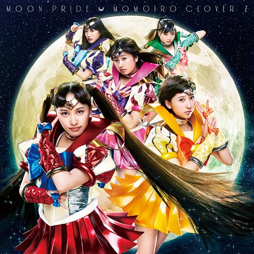 Moon Pride - Momoiro Clover Z (Opening song of Pretty Guardian Sailor Moon Crystal)