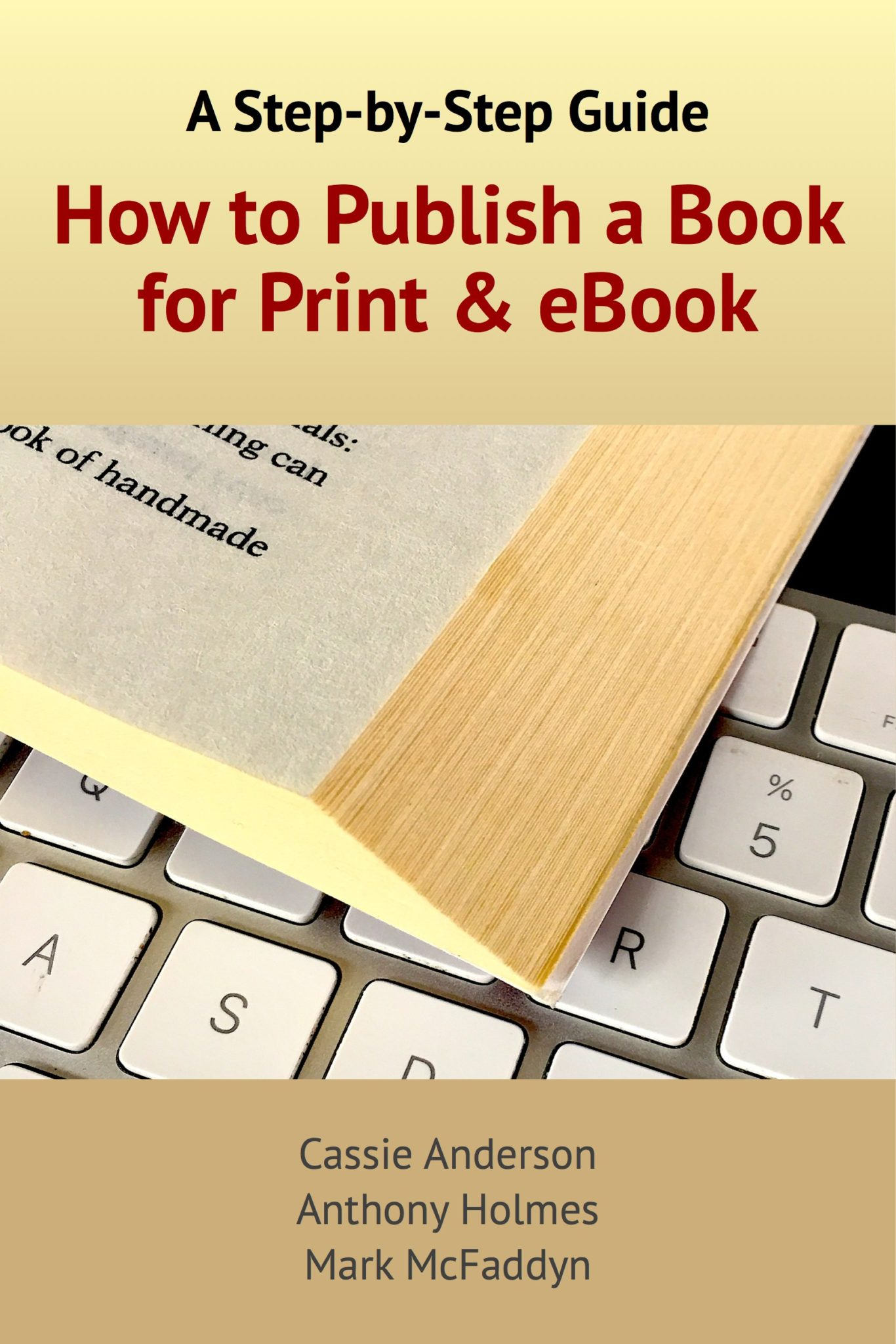 How to Publish a Book for Print and eBook: A Step-by-Step Guide