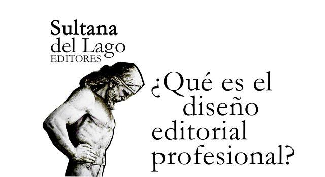 ¿Qué es el diseño editorial profesional?