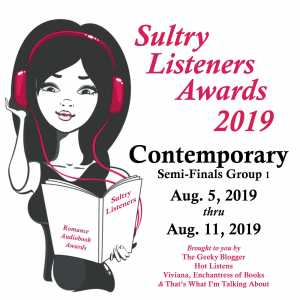 2019 Contemporary Romance #SultryListeners Semi-Finals Sneak Peek