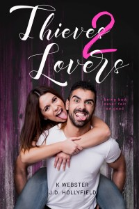 Blog Tour: Thieves 2 Lovers by K. Webster and J.D. Hollyfield
