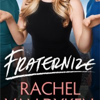 Review: Fraternize by Rachel Van Dyken