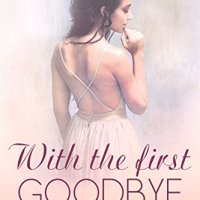 Review: With the First Goodbye by Len Webster