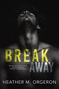 Release Blitz & Review: Breakaway by Heather M. Orgeron