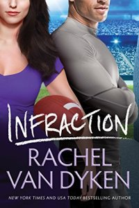 Blog Tour & Review: Infraction by Rachel Van Dyken