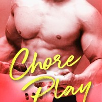 Review: Chore Play by Piper Rayne