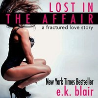 Audio Review: Lost In The Affair by E.K. Blair