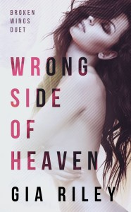 Wrong Side of Heaven by Gia Riley Release & Review
