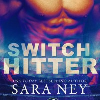 Switch Hitter by Sara Ney Release Blitz & Dual Review