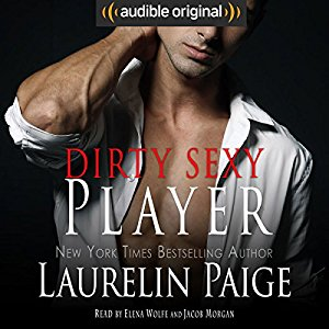 Audio Review: Dirty Sexy Player by Laurelin Paige
