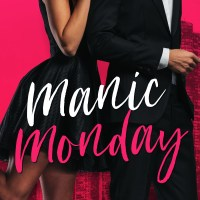 Manic Monday by Piper Rayne Blog Tour & Review