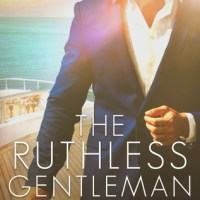 The Ruthless Gentleman by Louise Bay Release Blitz & Review