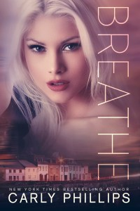 Breathe by Carly Phillips Blog Tour