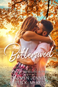 Bittersweet by Carmen Jenner & Lauren K. McKellar Blog Tour & Review