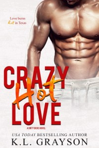 Crazy Hot Love by K.L. Grayson Release & Review