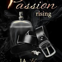 Passion Rising by J.A. Huss & Jonathan McClain Release & Review