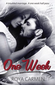 One Week by Roya Carmen Blog Tour & Review