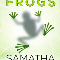 Whole Lotta Frogs by Samatha Harris Blog Tour