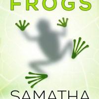 Whole Lotta Frogs by Samatha Harris Blog Tour