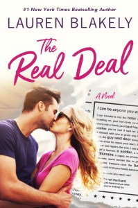 The Real Deal by Lauren Blakely is now available!