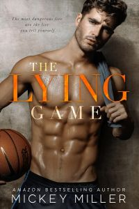 The Lying Game by Mickey Miller Release & Review