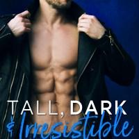Tall, Dark & Irresistible by Erika Wilde Blog Tour