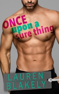 Once Upon A Sure Thing by Lauren Blakely Release Blitz & Review