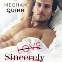 Love Sincerely Yours by Sara Ney & Meghan Quinn Blog Tour & Dual Review