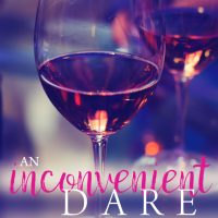 An Inconvenient Dare by Bethany Lopez Release & Review