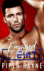 Engaged to the EMT by Piper Rayne Release Blitz & Review