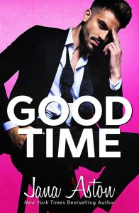 Good Time by Jana Aston Release & Review