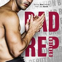 Bad Reputation by S.L. Scott Release & Review
