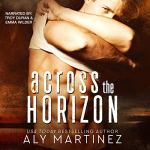 Across the Horizon by Aly Martinez