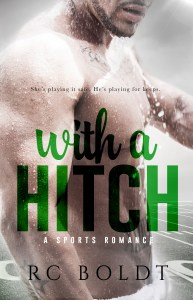 With A Hitch by RC Boldt Blog Tour & Dual Review