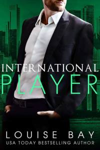International Player by Louise Bay Release Blitz & Review