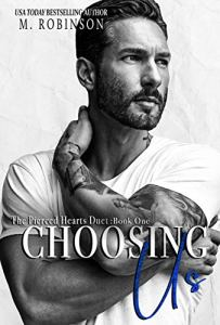 Choosing Us by M. Robinson Review