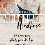 Virginal Headlines by Candace Knoebel
