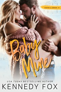 Baby Mine by Kennedy Fox Release Blitz & Review